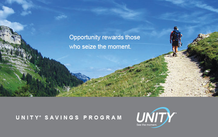Now you have two ways to earn with UNITY® Savings.